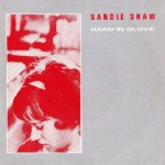 Hand in glove - Sandie Shaw with the Smiths