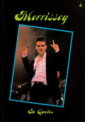 Morrissey in Quotes
